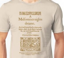Shakespeare, A midsummer night's dream 1600 Unisex T-Shirt