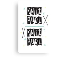 Crafty Kitsch - Knit Purl (black text) Canvas Print