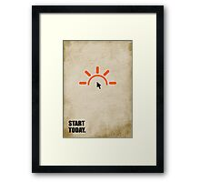 Start Today - Corporate Start-up Quotes Framed Print