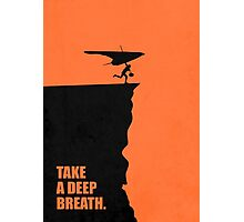 Take A Deep Breath - Corporate Start-up Quotes Photographic Print