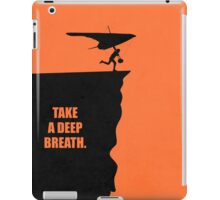 Take A Deep Breath Corporate Start-up Quotes iPad Case/Skin