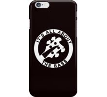 IT'S ALL ABOUT THE BASS RICKENBACKER iPhone Case/Skin