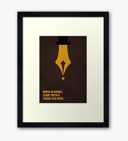 When In Doubt Start With A Thank You Note - Corporate Start-up Quotes Framed Print