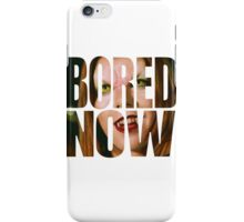 Bored now - Vampire Willow iPhone Case/Skin