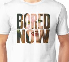 Bored now - Vampire Willow Unisex T-Shirt