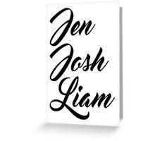 Jen Josh Liam Greeting Card