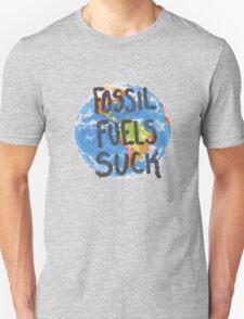 Fossil Fuels Suck T-Shirt