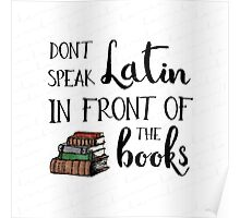 Don't Speak Latin - Buffy Quote Poster