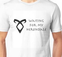 Waiting for my Herondale Unisex T-Shirt