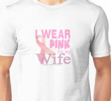 Breast Cancer Awareness for Wife Unisex T-Shirt