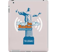 Paul in Rio Radio - Ta legal! iPad Case/Skin