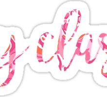Lilly Stay Classy Sticker