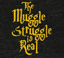 The Muggle Struggle is Real Quote Tri-blend T-Shirt