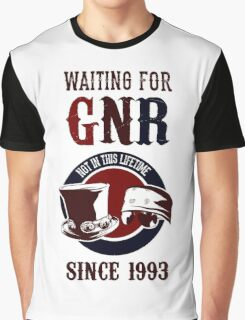 Waiting for classic GNR Not in this lifetime Graphic T-Shirt