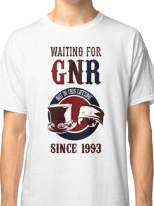 Waiting for classic GNR Not in this lifetime Classic T-Shirt