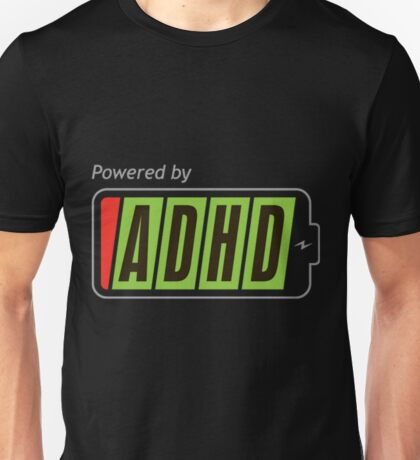 Powered By ADHD Unisex T-Shirt