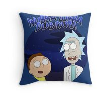 Wubba Lubba Dub Dub Rick Qoutes Throw Pillow