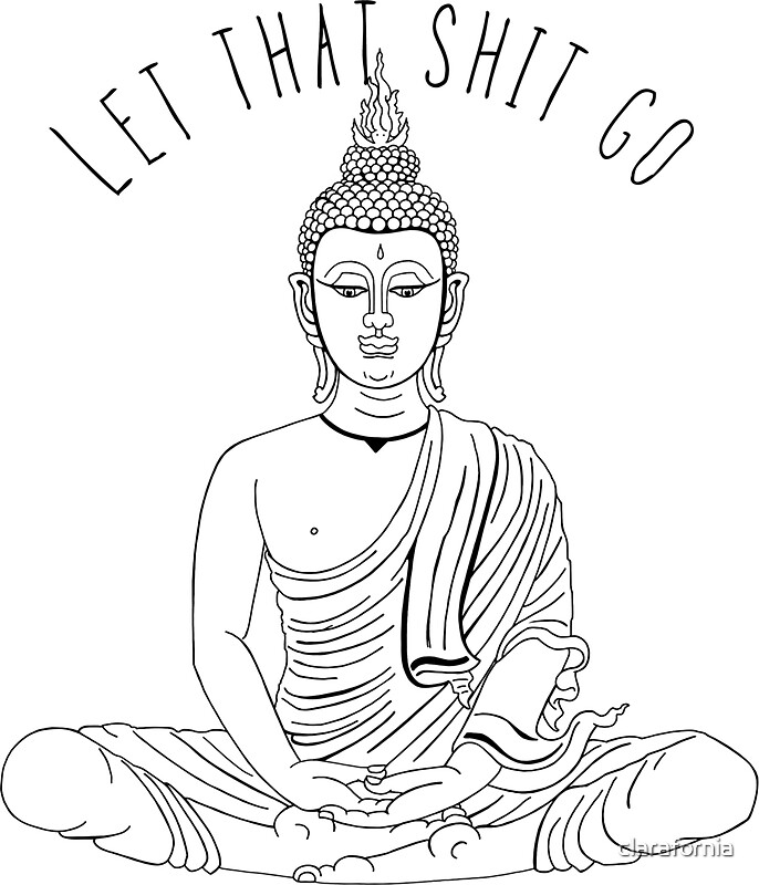 let that shit go stickers by clarafornia redbubble