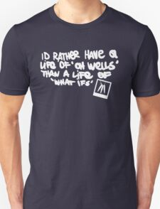 Life is Strange - Life of 'Oh Wells' quote white T-Shirt