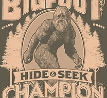 Bigfoot - Hide & Seek Champion by Captain RibMan