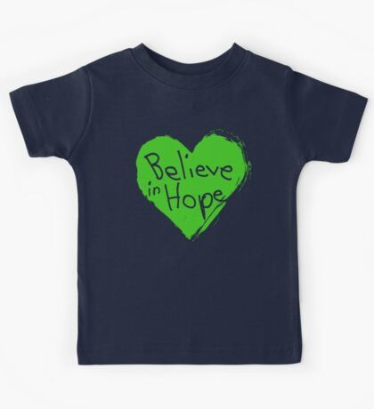 Believe In Hope Kids Tee