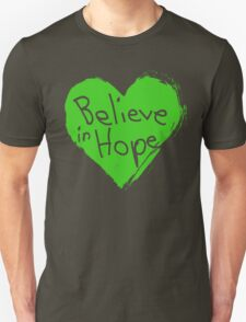 Believe In Hope Unisex T-Shirt