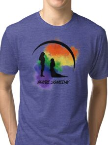 Clexa - Maybe Someday In Color Tri-blend T-Shirt