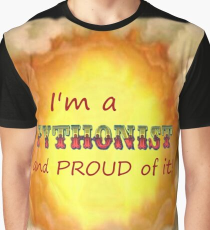 Pythonist and PROUD Graphic T-Shirt