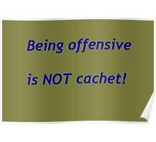 Not cachet Poster
