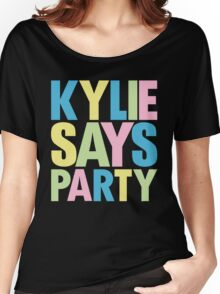 Kylie Minogue - Kylie Says Party Women's Relaxed Fit T-Shirt