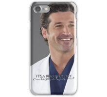 "Grey's Anatomy - ""It's a beautiful day to save lives"" iPhone Case/Skin"