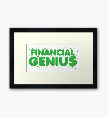 Financial genius $ Framed Print