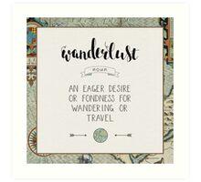 Wanderlust Definition Art Print