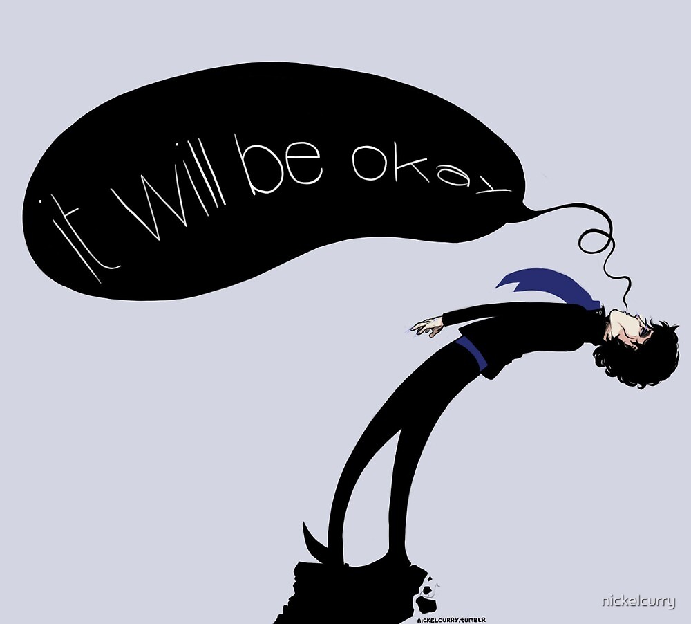 It Will Be Okay by nickelcurry