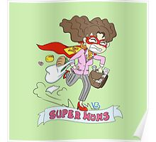 Mothers Day superheroes Poster