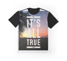 ITS ALL TRUE the force Graphic T-Shirt