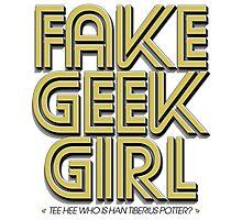 Bona-Fide Fake Geek Girl Photographic Print