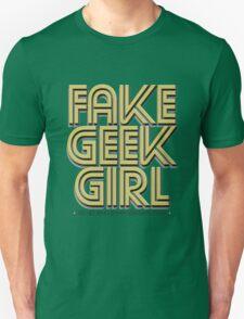 Bona-Fide Fake Geek Girl Unisex T-Shirt
