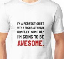 Procrastinator Awesome Unisex T-Shirt