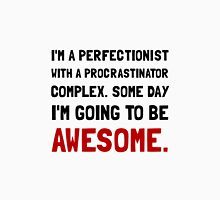 Procrastinator Awesome Unisex T-Shirt