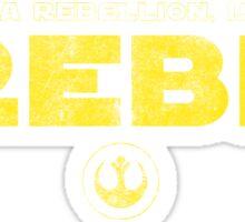 Star Wars : Rogue One - I Rebel - Yellow Dirty Sticker