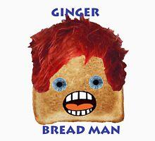Ginger Bread Man Unisex T-Shirt