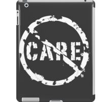 Don't Care iPad Case/Skin
