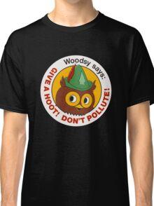 Give a Hoot!  Classic T-Shirt