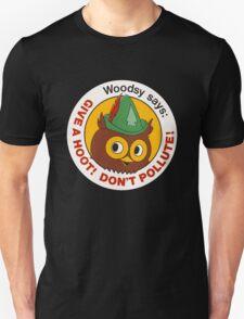 Give a Hoot!  Unisex T-Shirt