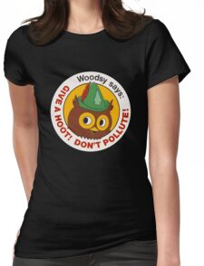 Give a Hoot!  Womens Fitted T-Shirt
