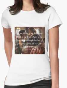 Outlander wedding Quote/Jamie & Claire Fraser/Diana Gabaldon Womens Fitted T-Shirt
