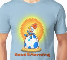 Good Morning Unisex T-Shirt