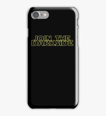 Join The Dark Side iPhone Case/Skin