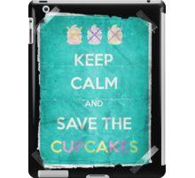 Keep Calm And Save The Cupcakes iPad Case/Skin